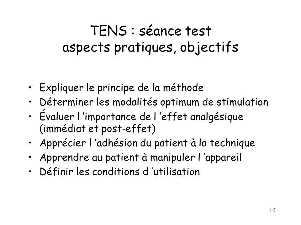 TENS : séance test aspects pratiques, objectifs