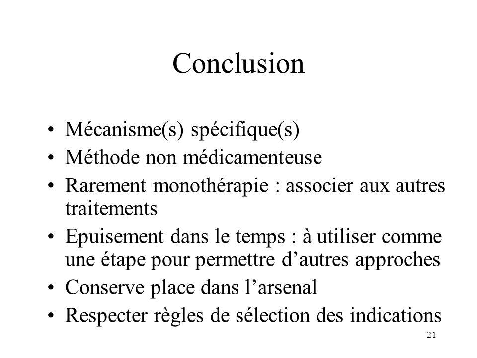 Conclusion Mécanisme(s) spécifique(s) Méthode non médicamenteuse