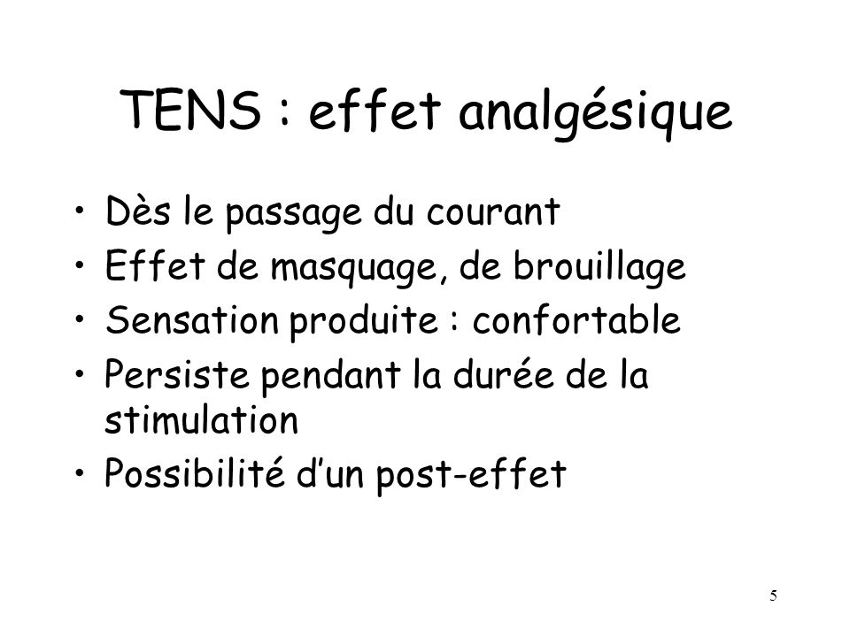 TENS : effet analgésique