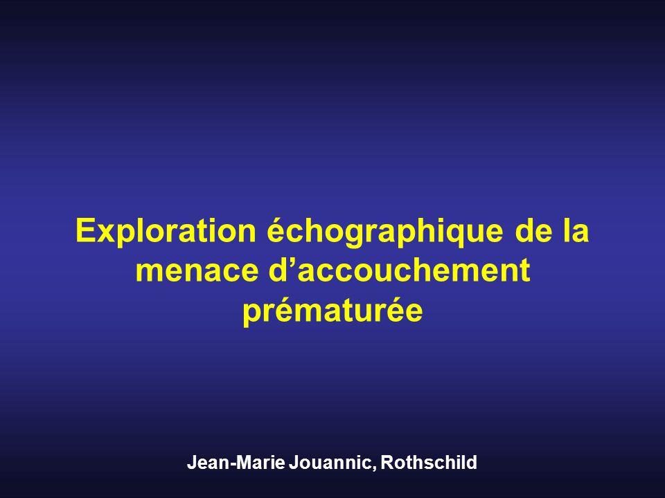 Exploration échographique de la menace d'accouchement prématurée