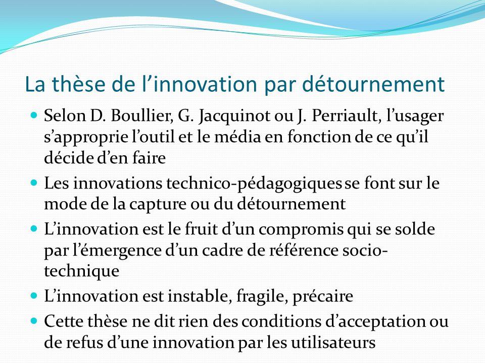 La thèse de l'innovation par détournement