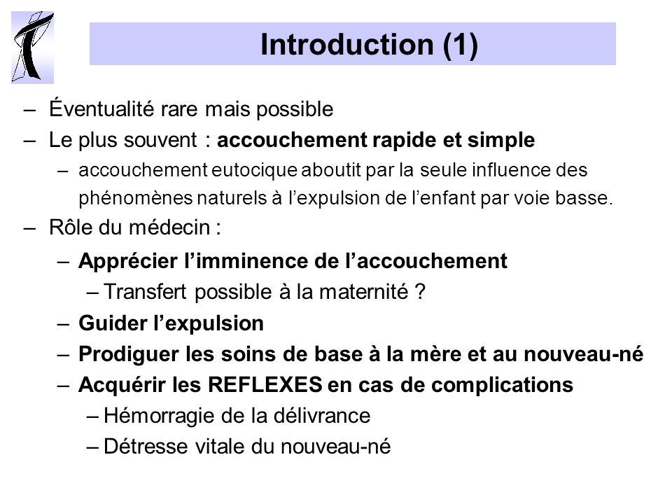 Introduction (1) Éventualité rare mais possible