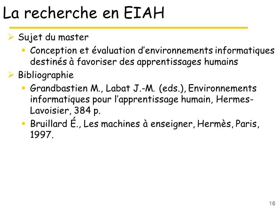 La recherche en EIAH Sujet du master