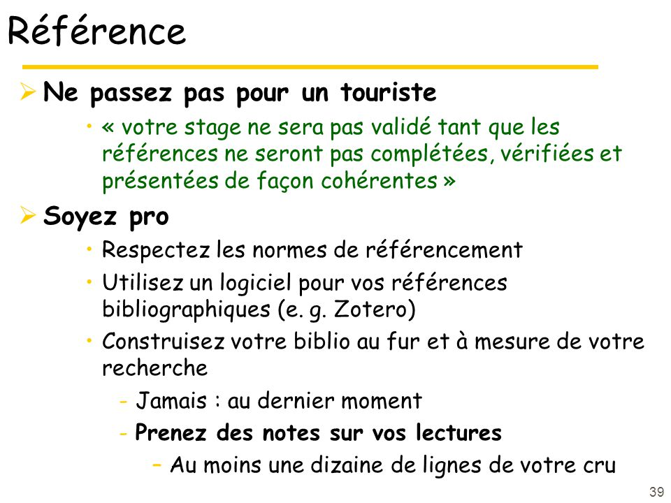 Référence Ne passez pas pour un touriste Soyez pro