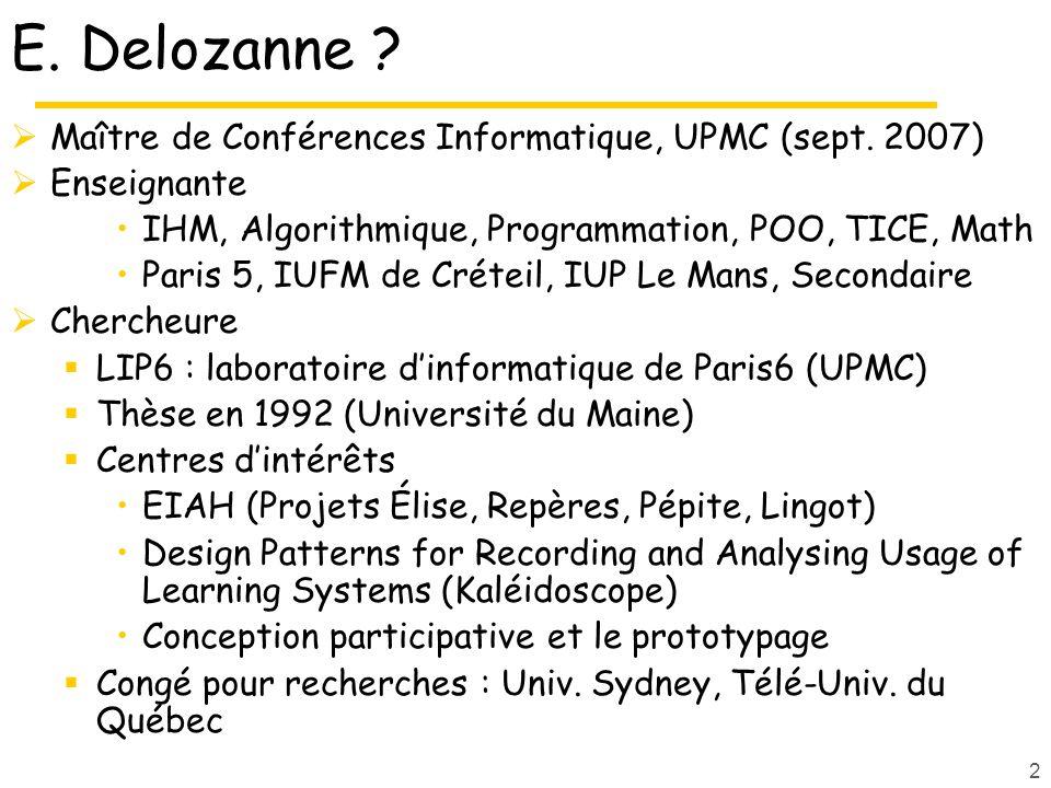 E. Delozanne Maître de Conférences Informatique, UPMC (sept. 2007)