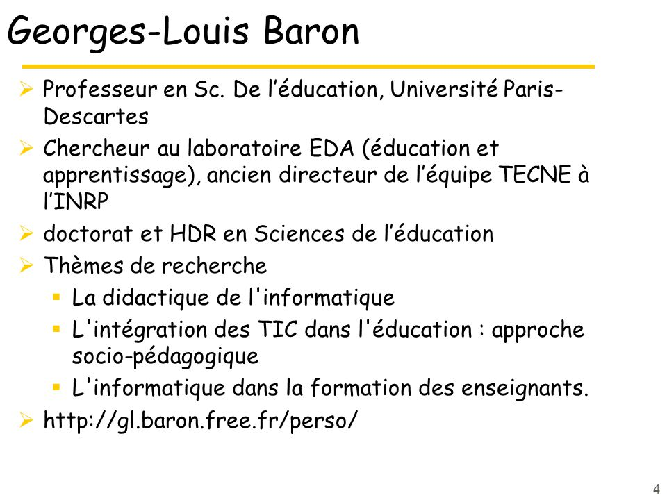 Georges-Louis Baron Professeur en Sc. De l'éducation, Université Paris-Descartes.
