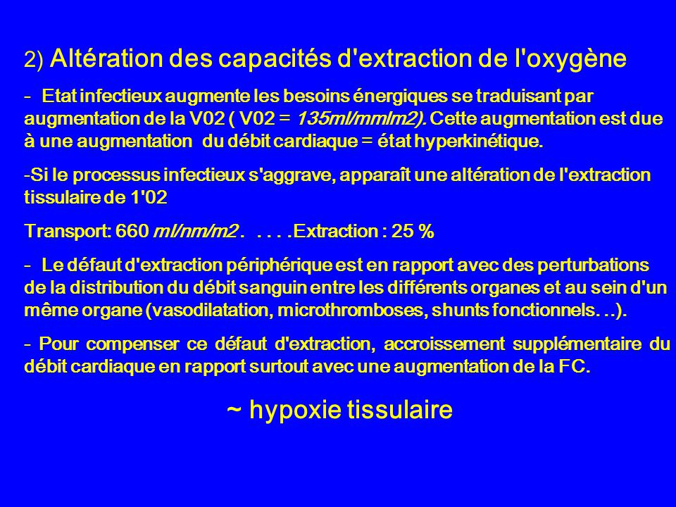 2) Altération des capacités d extraction de l oxygène
