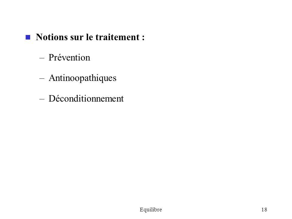Notions sur le traitement : Prévention Antinoopathiques