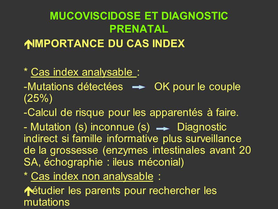 MUCOVISCIDOSE ET DIAGNOSTIC PRENATAL