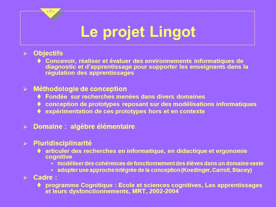 Le projet Lingot Objectifs Méthodologie de conception