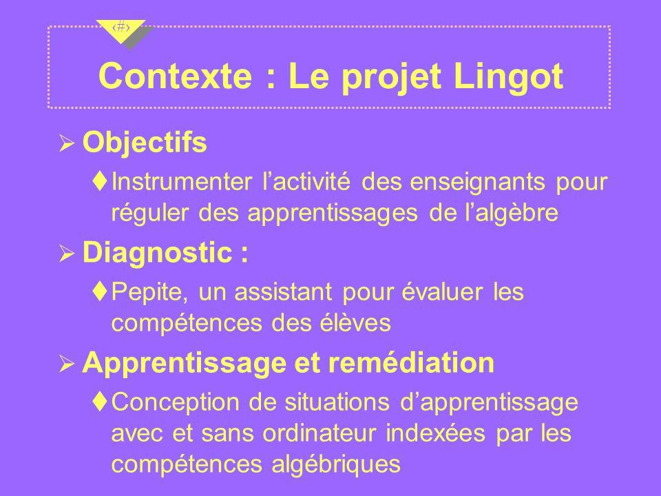 Contexte : Le projet Lingot