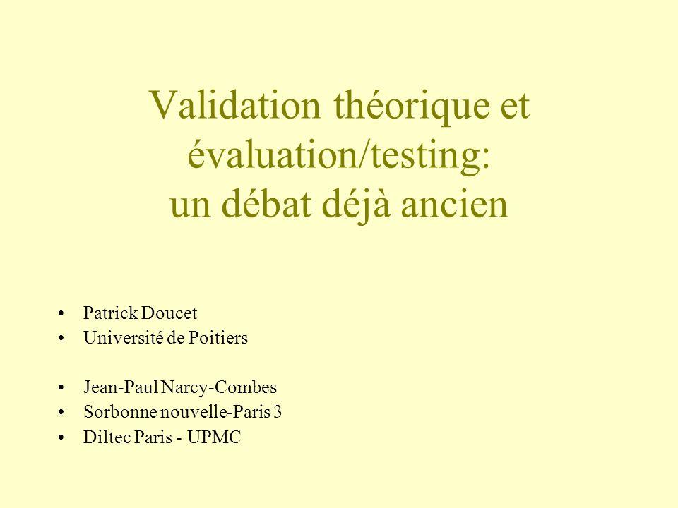 Validation théorique et évaluation/testing: un débat déjà ancien