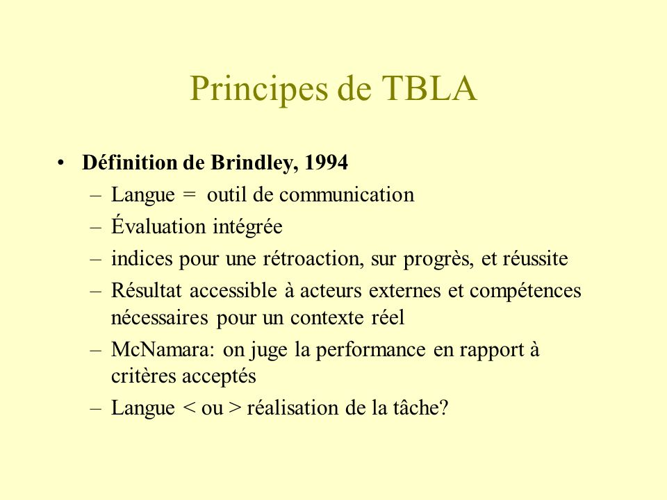 Principes de TBLA Définition de Brindley, 1994