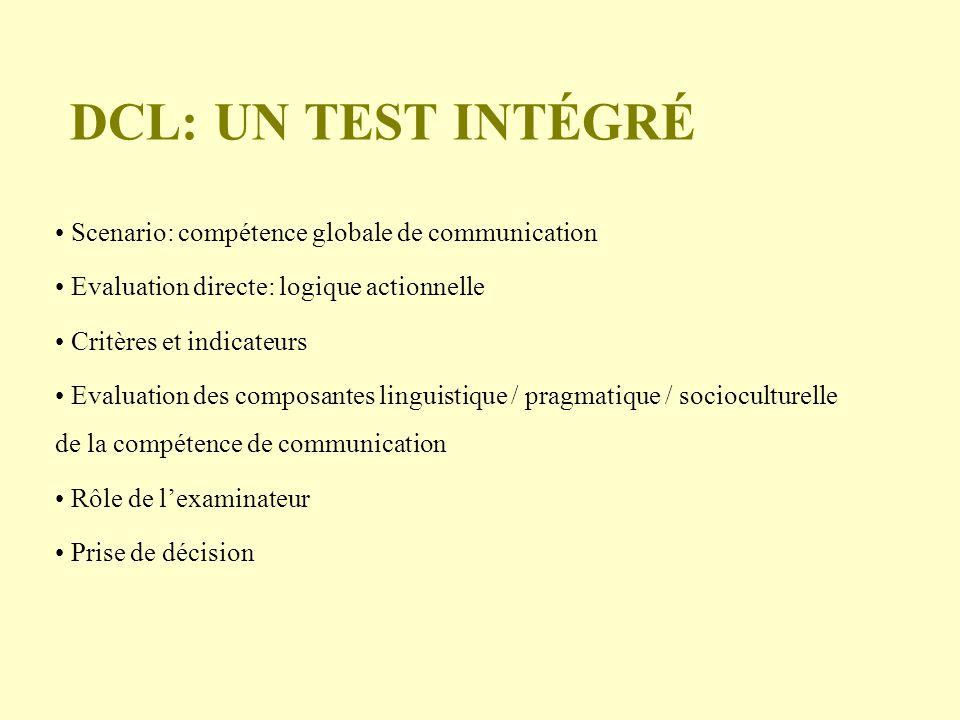 DCL: un test intégré Scenario: compétence globale de communication
