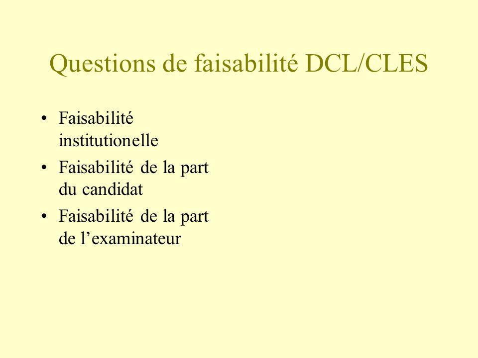 Questions de faisabilité DCL/CLES