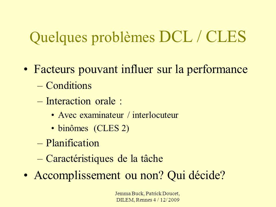 Quelques problèmes DCL / CLES