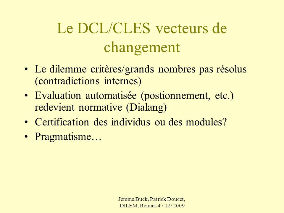 Le DCL/CLES vecteurs de changement