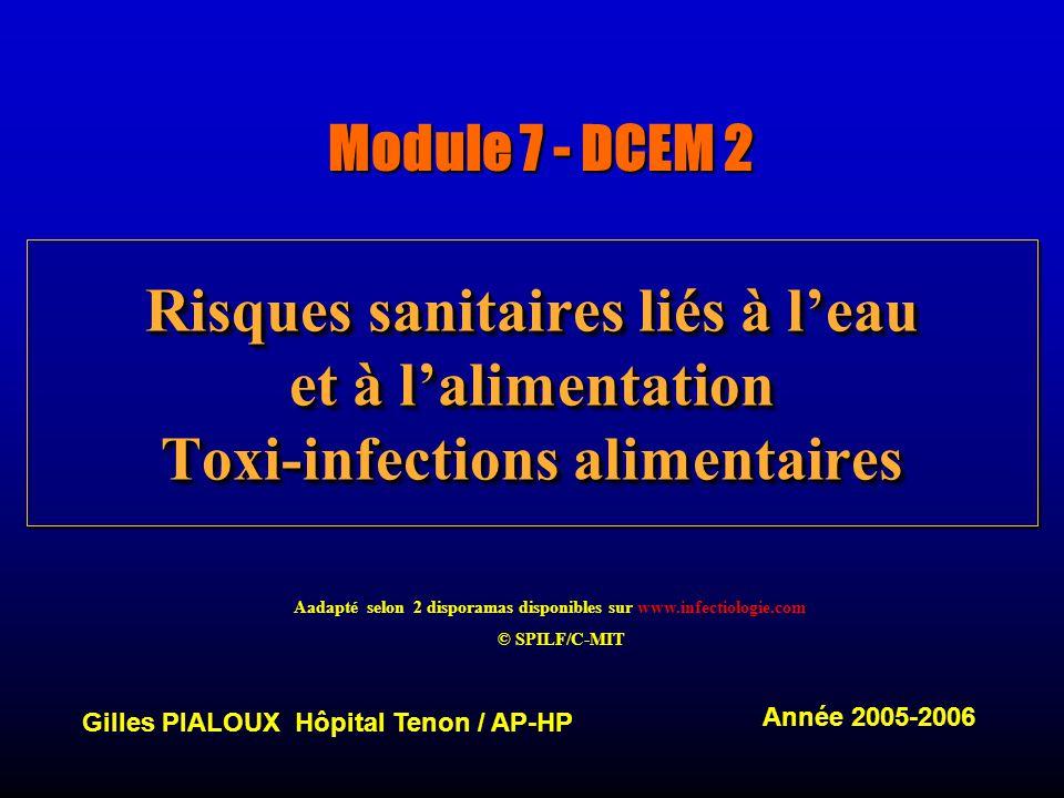 Aadapté selon 2 disporamas disponibles sur www.infectiologie.com