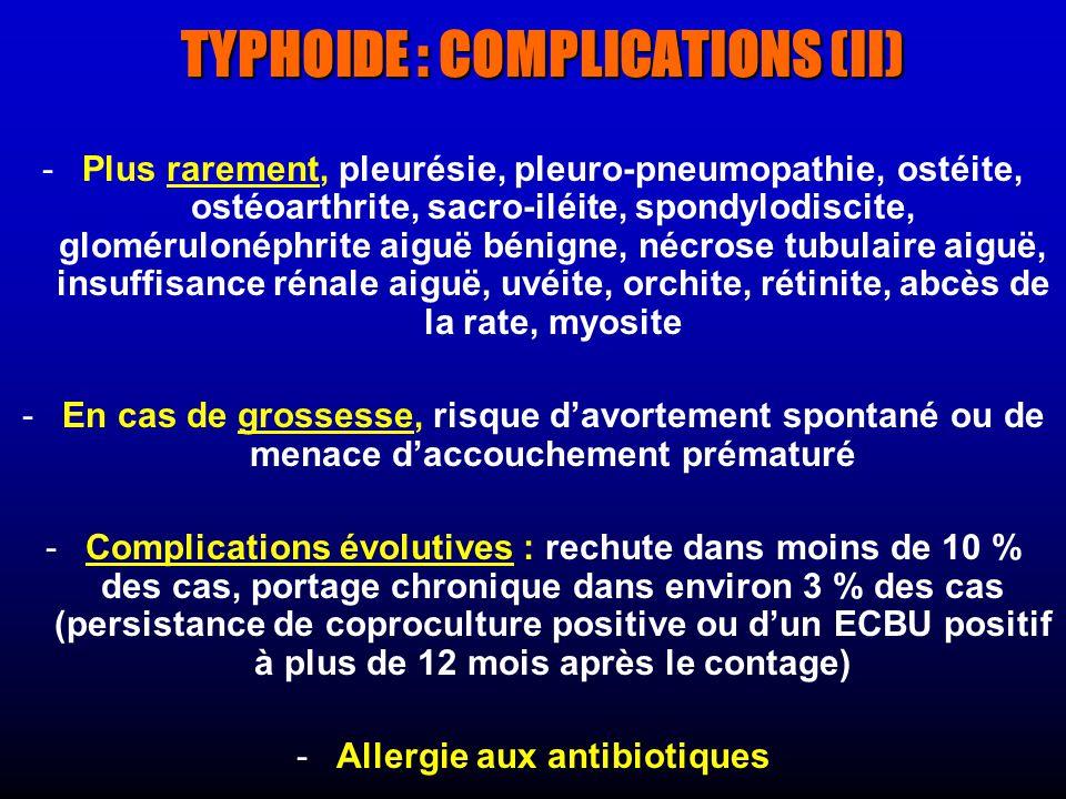 TYPHOIDE : COMPLICATIONS (II)