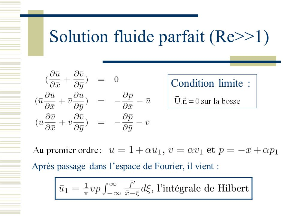 Solution fluide parfait (Re>>1)