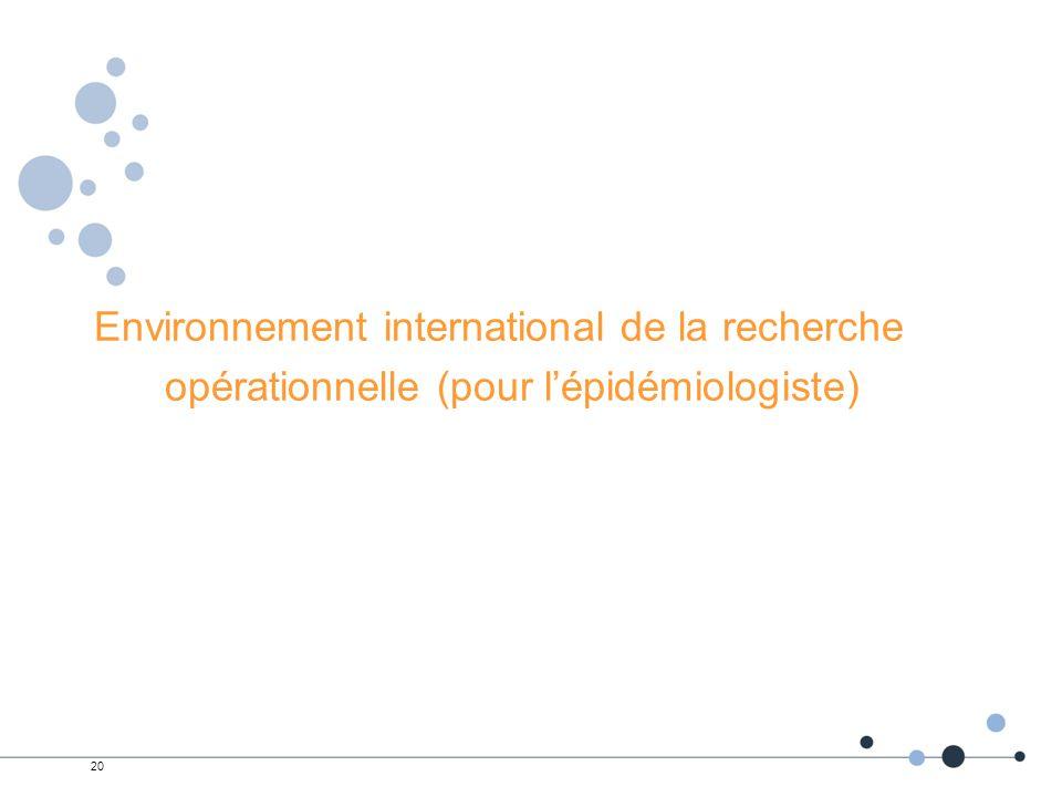Environnement international de la recherche opérationnelle (pour l'épidémiologiste)