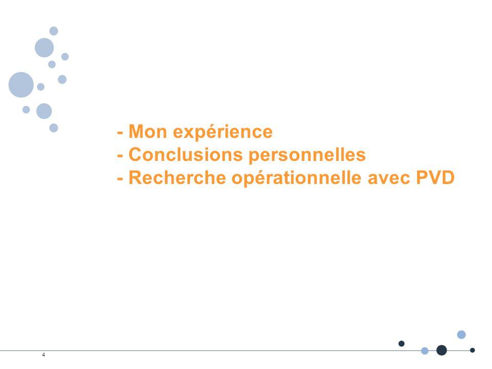 - Mon expérience - Conclusions personnelles - Recherche opérationnelle avec PVD