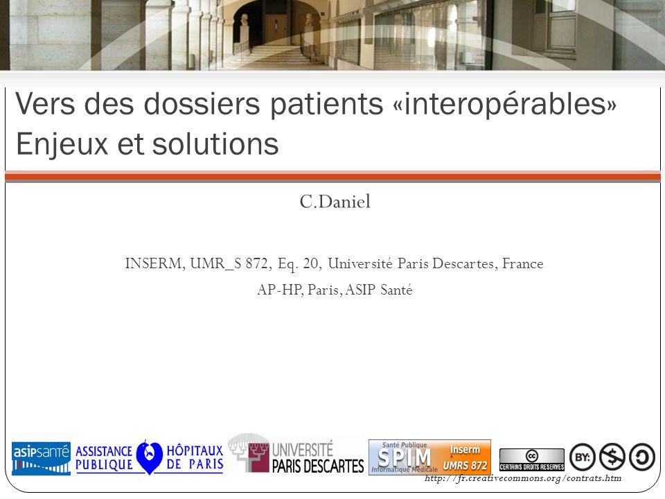 Vers des dossiers patients «interopérables» Enjeux et solutions