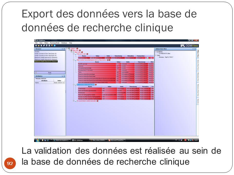Export des données vers la base de données de recherche clinique