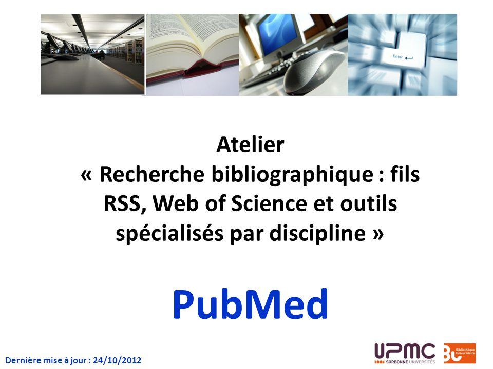 Atelier « Recherche bibliographique : fils RSS, Web of Science et outils spécialisés par discipline »