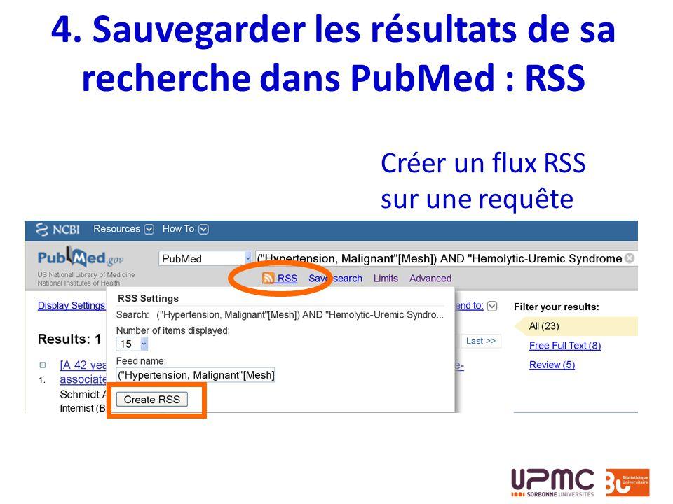 4. Sauvegarder les résultats de sa recherche dans PubMed : RSS