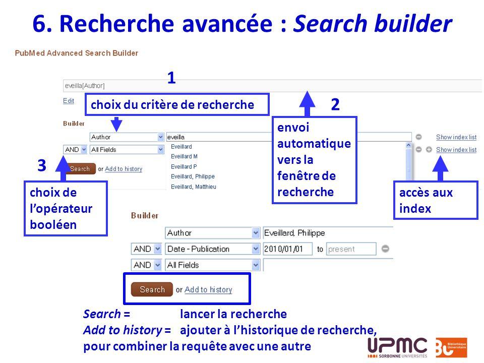 6. Recherche avancée : Search builder