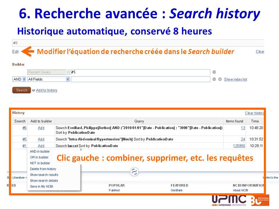 6. Recherche avancée : Search history