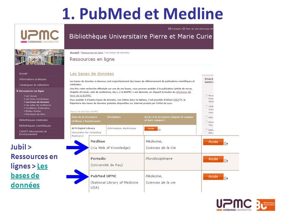 1. PubMed et Medline Jubil > Ressources en lignes > Les bases de données