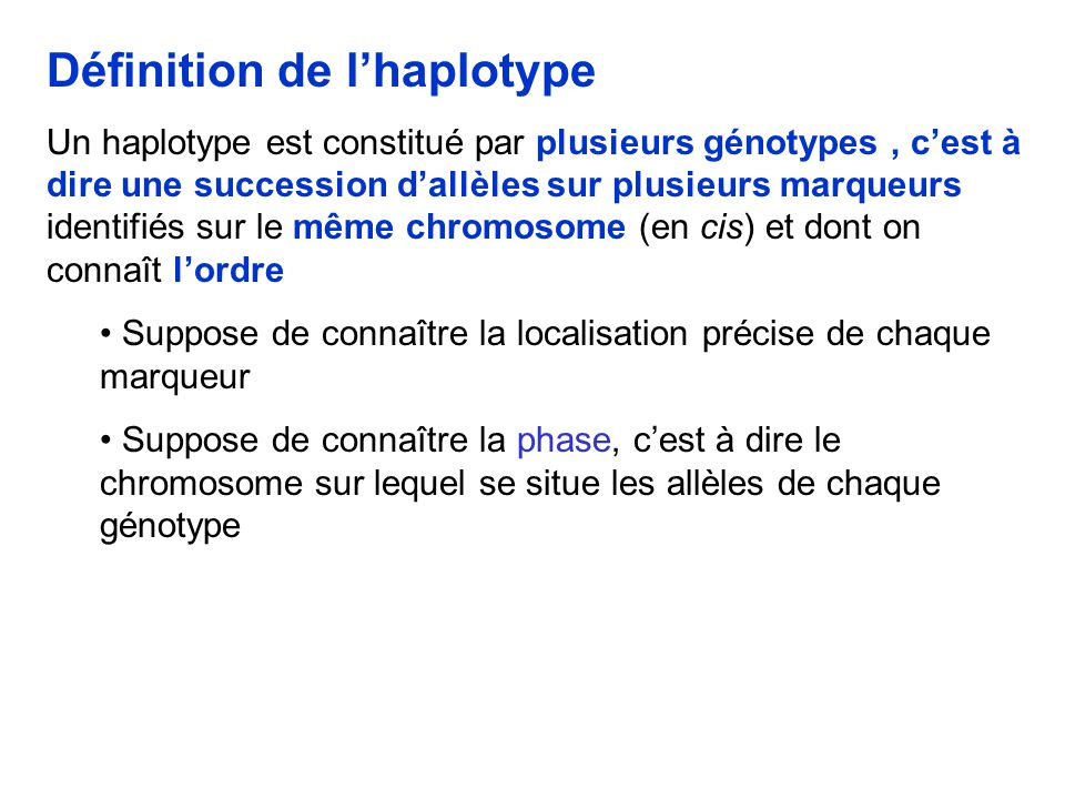 Définition de l'haplotype
