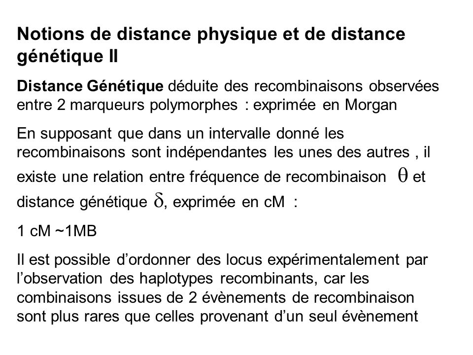 Notions de distance physique et de distance génétique II