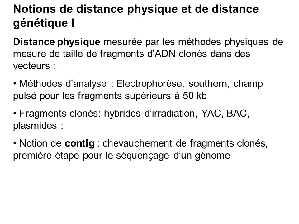 Notions de distance physique et de distance génétique I