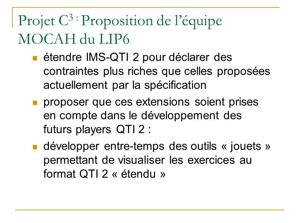 Projet C3 : Proposition de l'équipe MOCAH du LIP6