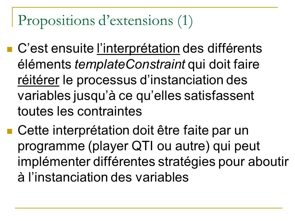 Propositions d'extensions (1)