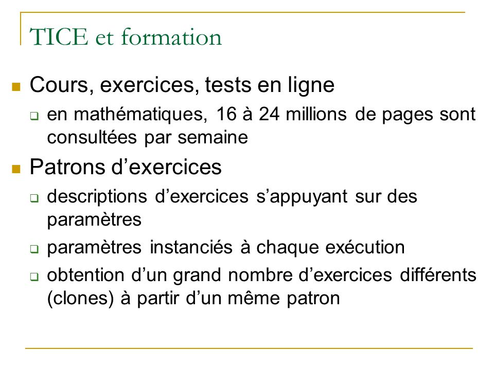 TICE et formation Cours, exercices, tests en ligne Patrons d'exercices