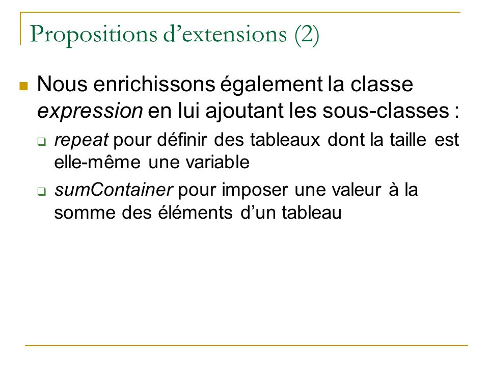 Propositions d'extensions (2)