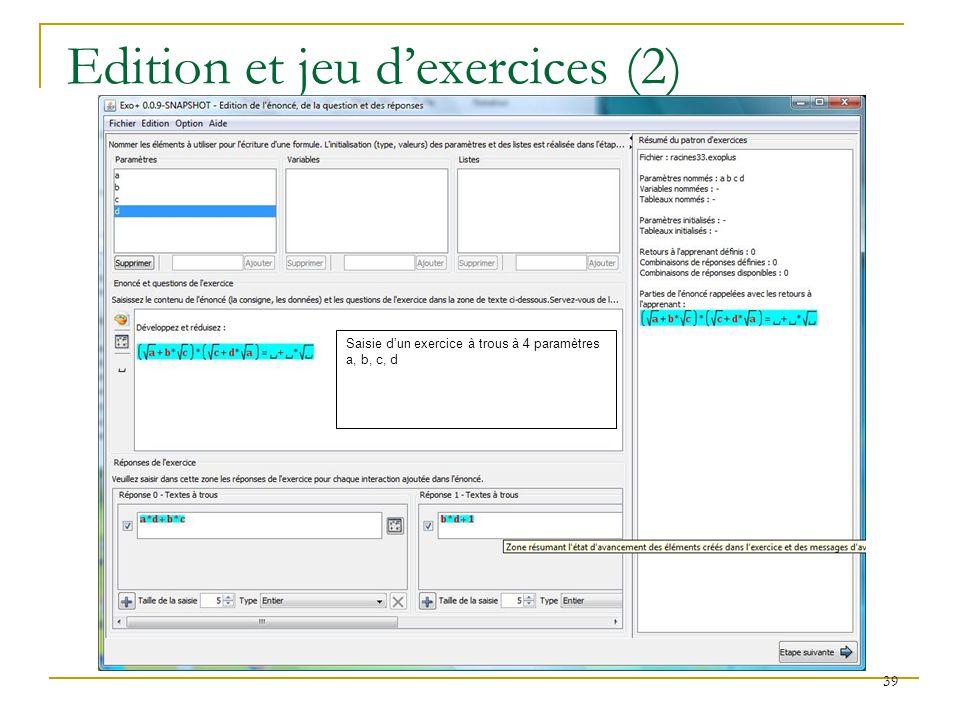 Edition et jeu d'exercices (2)