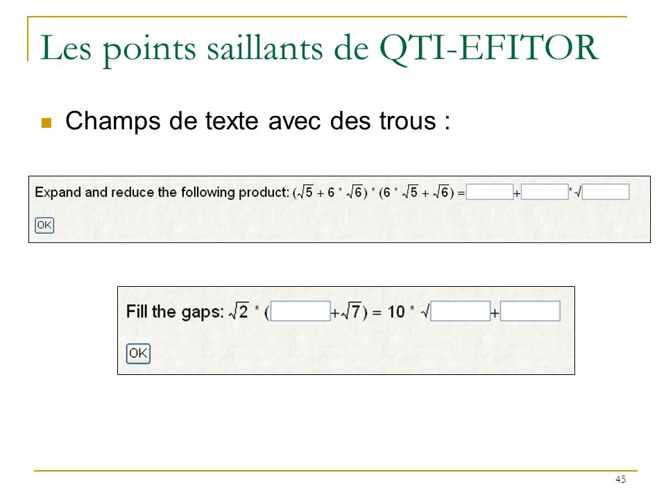 Les points saillants de QTI-EFITOR