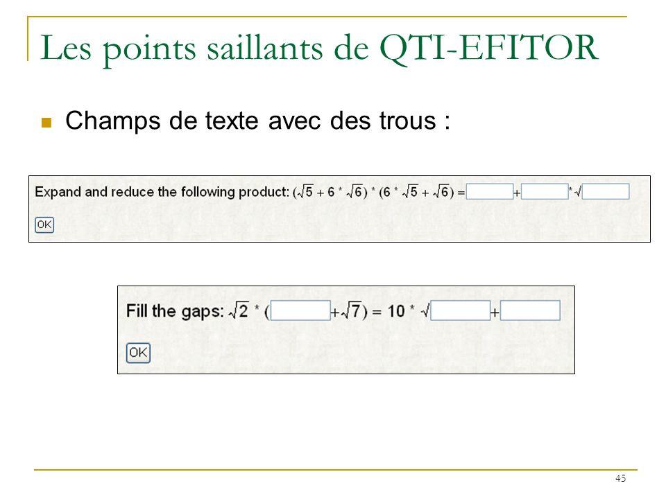 Les points saillants de QTI-EFITOR