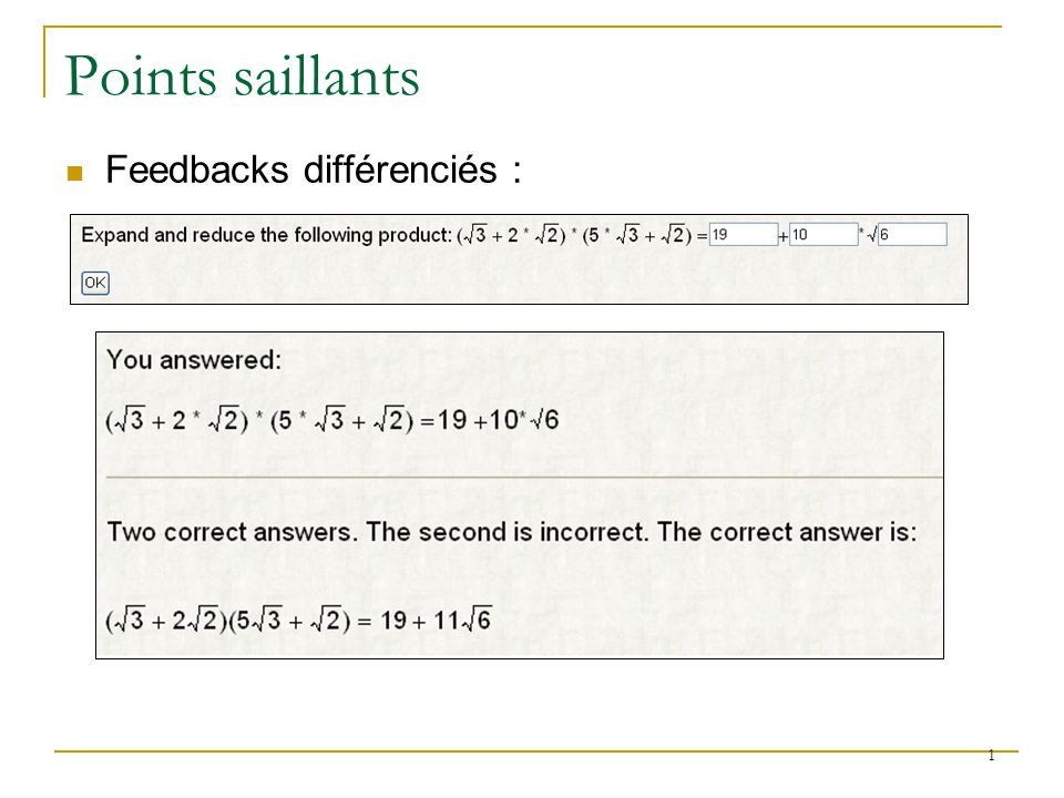 Points saillants Feedbacks différenciés :