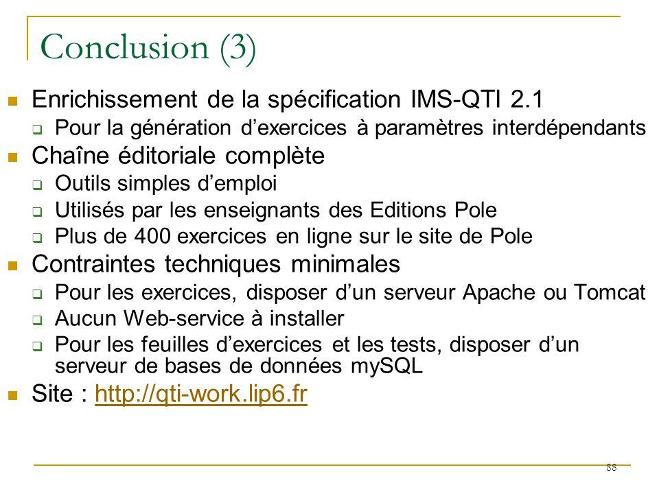 Conclusion (3) Enrichissement de la spécification IMS-QTI 2.1