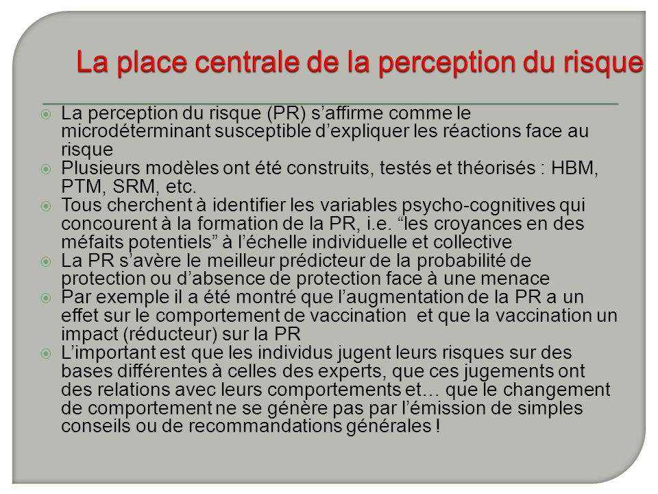 La place centrale de la perception du risque