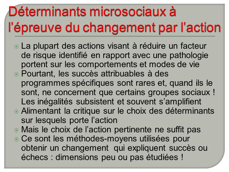Déterminants microsociaux à l'épreuve du changement par l'action