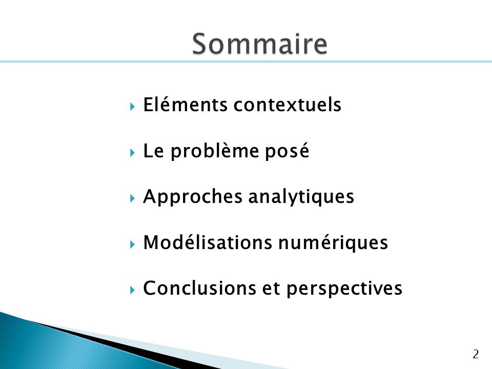 Sommaire Eléments contextuels Le problème posé Approches analytiques