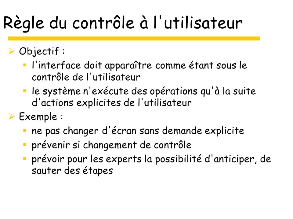 Règle du contrôle à l utilisateur