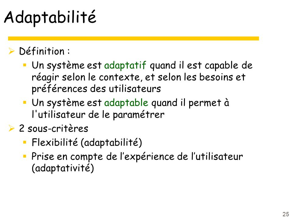 Adaptabilité Définition :